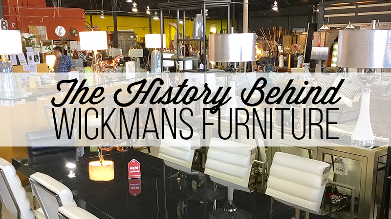 The History Behind Wickmans Furniture